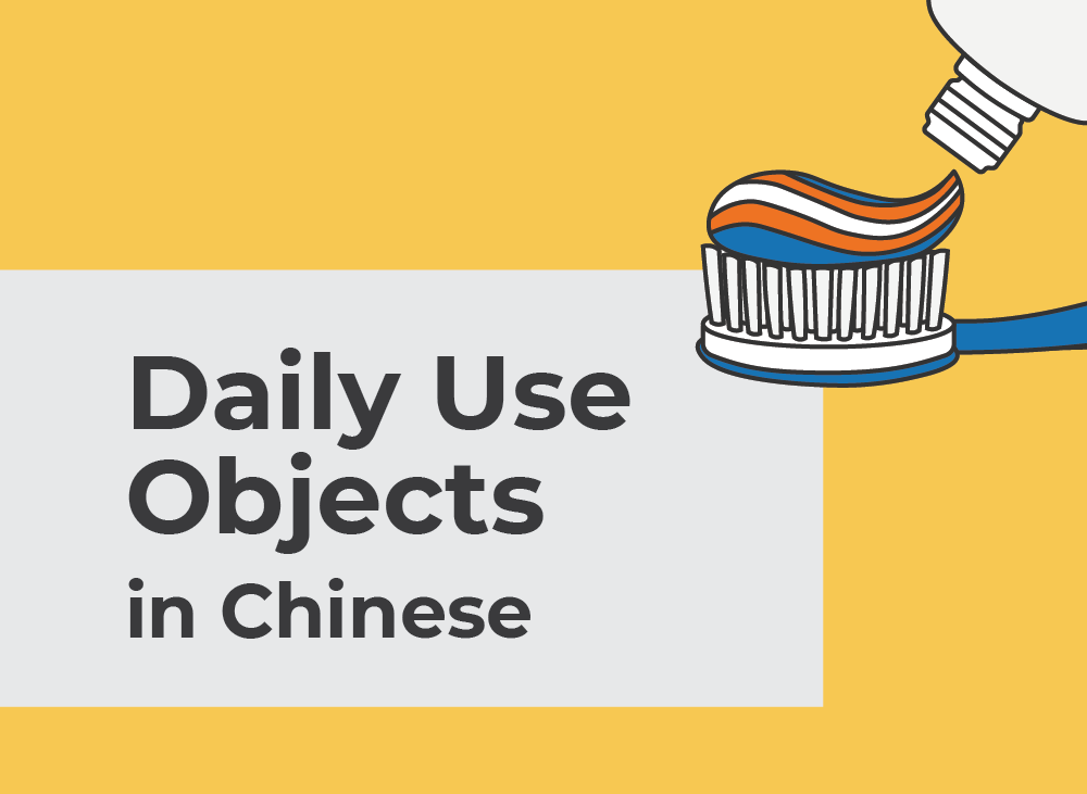 Daily objects in Chinese   Learn Chinese Vocabulary with NihaoCafe